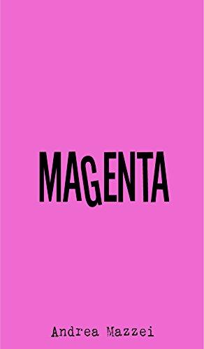 Magenta: Andrea Mazzei (Colores nº 1) por Ana Mazzei