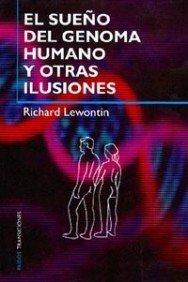 El sueño del genoma humano y otras ilusiones (Transiciones)