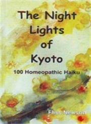 The Night Lights of Kyoto: 100 Homeopathic