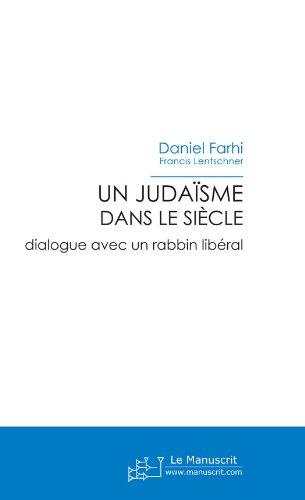 Un judaïsme dans le siècle (ESSAI ET DOC) (French Edition)