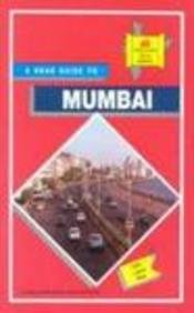 A Road Guide to Greater Mumbai