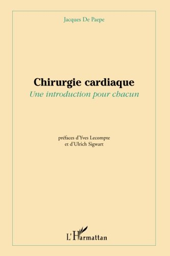 Chirurgie cardiaque : Une introduction pour chacun