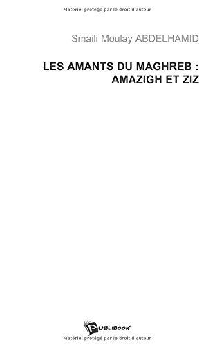 Les Amants du Maghreb : Amazigh et Ziz