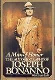 A Man of Honor: The Autobiography of Joseph Bonanno by Bonanno, Joseph (1984) Hardcover