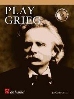 PLAY GRIEG - arrangiert für Querflöte - Klavier - mit CD [Noten / Sheetmusic] Komponist: GRIEG EDVARD