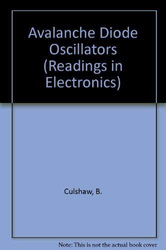 Avalanche Diode Oscillators (Readings in Electronics)