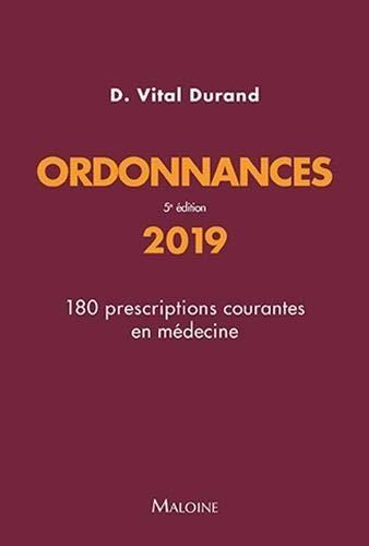 Ordonnances : 180 prescriptions courantes en médecine par Collectif