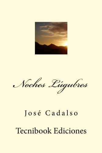 Noches Lúgubres por José Cadalso