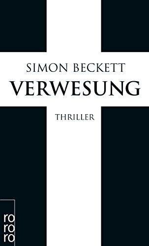 Buchseite und Rezensionen zu 'Verwesung (David Hunter, Band 4)' von Simon Beckett