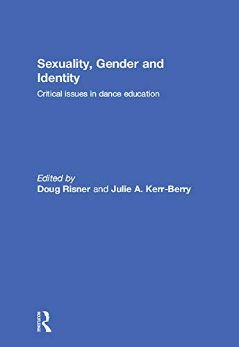 Descargar Libros De (text)o Sexuality, Gender and Identity: Critical Issues in Dance Education Archivo PDF