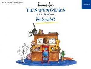 Pauline Hall: Tunes for Ten Fingers - A first piano book (Oxford Piano Method)