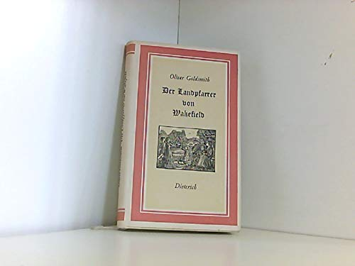 Der Landpfarrer von Wakefield. Mit Holzstichen von Andreas Brylka. Sammlung Dieterich Band 112