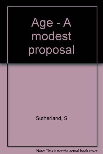 age-a-modest-proposal
