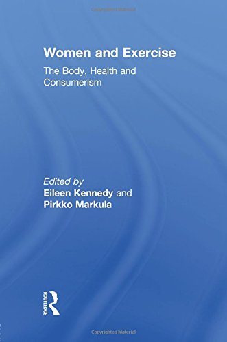 Women and Exercise (Routledge Research in Sport, Culture and Society)
