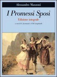 I Promessi sposi. Ediz. integrale. Con quaderno di scrittura creativa. Con espansione online