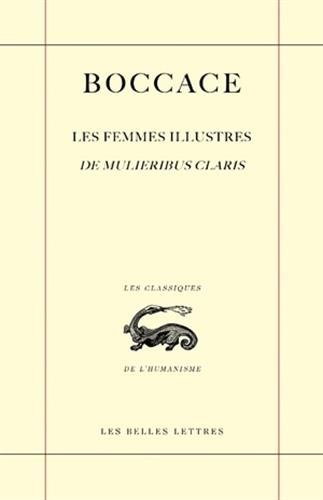 Les Femmes illustres / De Mulieribus claris par Boccace (1313-1375)