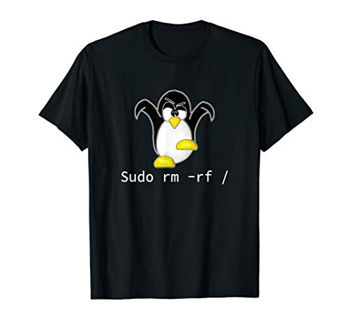 Tux Linux Pinguin Sudo Rm Rf | Computerfreak Hacker T-Shirt
