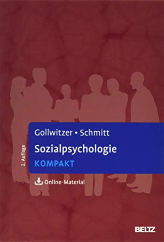 Sozialpsychologie kompakt: Mit Online-Material (Lehrbuch kompakt)