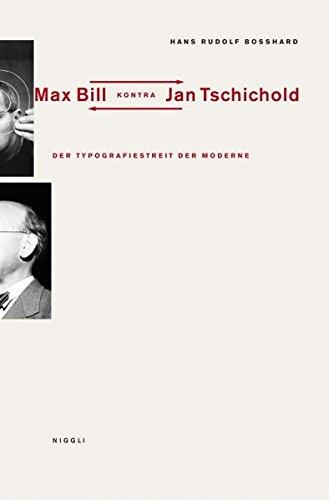 Der Typografiestreit in der Moderne. Max Bill kontra Jan Tschichold Buch-Cover