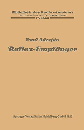 Reflex-Empfänger (Bibliothek des Radio Amateurs (geschlossen)) -