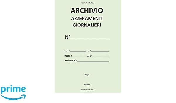 Data Ufficio 1820AZ0 Cartella Archivio Azzeramenti Giornalieri