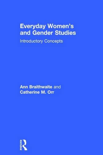 Everyday Women's and Gender Studies: Introductory Concepts