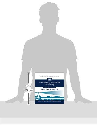 LPI: Leadership Practices Inventory Facilitator's Guide Set (J-B Leadership Challenge: Kouzes/Posner)