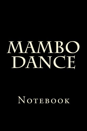 Mambo Dance: Notebook por Wild Pages Press