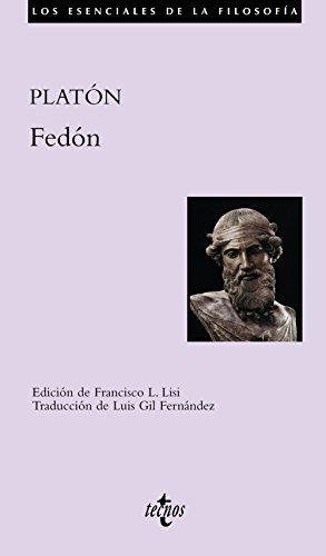 Fedón (Filosofía - Los Esenciales De La Filosofía)