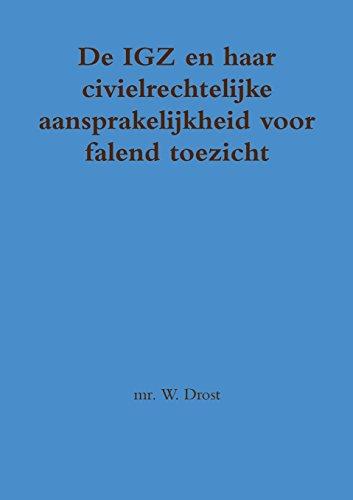 de-igz-en-haar-civielrechtelijke-aansprakelijkheid-voor-falend-toezicht