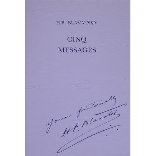 Cinq messages aux théosophes américains. Congrès de 1888, 1889, 1890, 1891