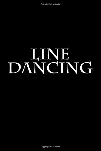 Line Dancing: Notebook por Wild Pages Press
