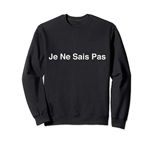 Je-Ne-Sais-Pass-Ich-kenn-die-nicht-französischen-Sommer Sweatshirt