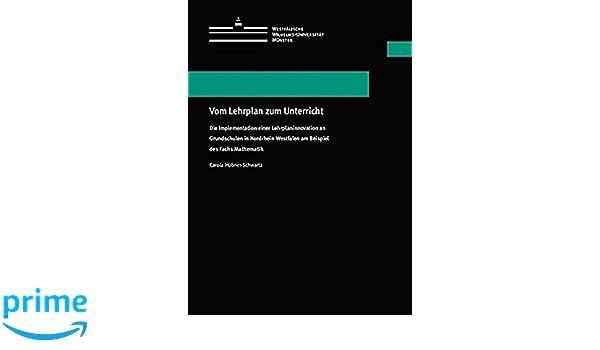 Vom Lehrplan zum Unterricht: Die Implementation einer ...