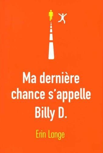 Ma dernière chance s'appelle Billy D.