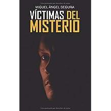 Víctimas del misterio: Casos aterradores