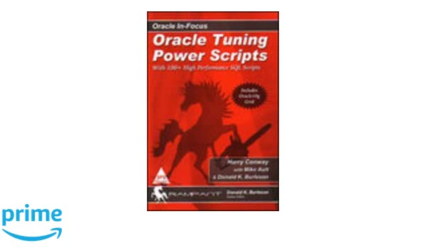 Amazon in: Buy Oracle Tuning Power Scripts Book Online at