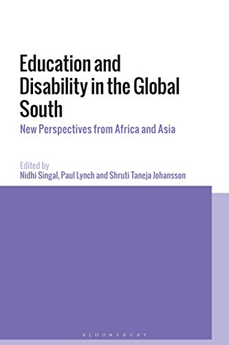 Education and Disability in the Global South: New Perspectives from Africa and Asia (English Edition)