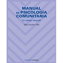 Manual de psicología comunitaria: Un enfoque integrado