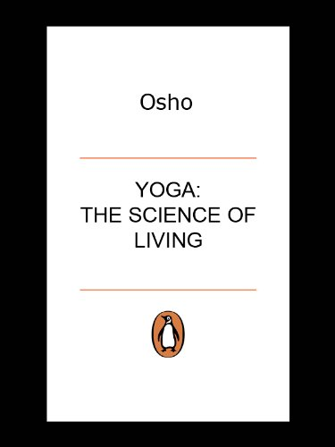 Yoga: The Science Of Living (English Edition) eBook: Osho ...