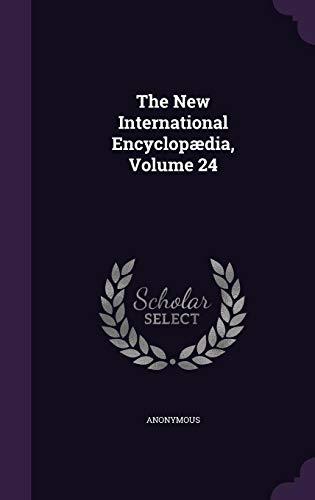 The New International Encyclopædia, Volume 24
