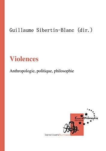 violences-anthropologie-politique-philosophie-contrechamps