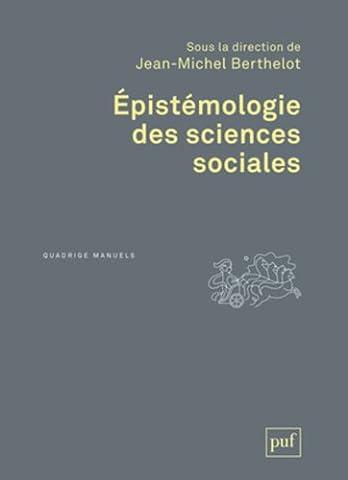Epistemologie Des Sciences Sociales - Epistémologie des sciences