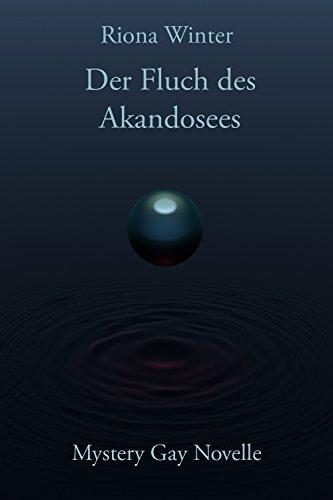 Der Fluch des Akandosees