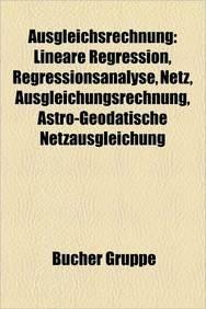 Ausgleichsrechnung: Lineare Regression, Regressionsanalyse, Netz, Ausgleichsrechnung, Astro-Geodatische Netzausgleichung