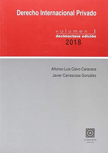 DERECHO INTERNACIONAL PRIVADO VOLUMEN I por CALVO CARAVACA