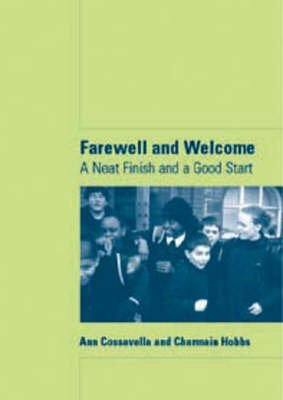 [Farewell and Welcome: A Neat Finish and a Good Start] (By: Ann Cossavella) [published: January, 2002]