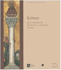 Icônes : De la collection du Musée d'art et d'histoire Genève