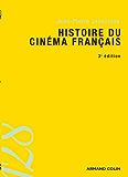 Histoire du cinéma français (128) (French Edition)