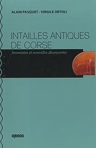 Intailles antiques de Corse par Alain Pasquet